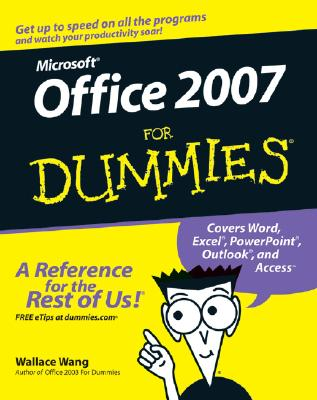 Office 2007 for Dummies By Wang, Wallace