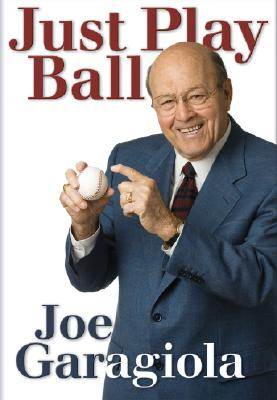 Just Play Ball By Garagiola, Joe/ Berra, Yogi (FRW)